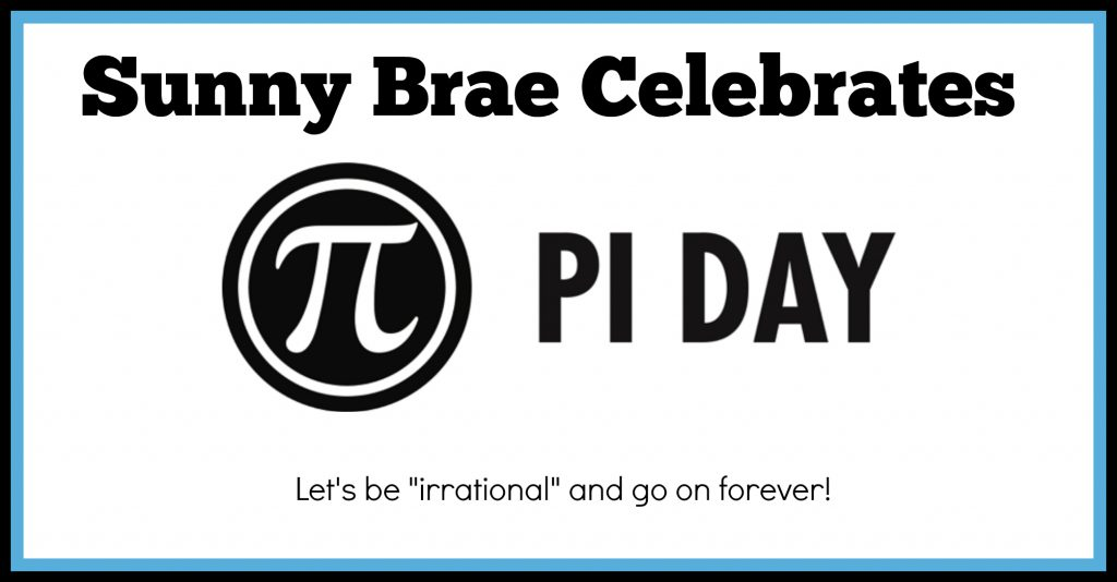 Pi Day Not Just A Math Day Sunny Brae Avenue Elementary School